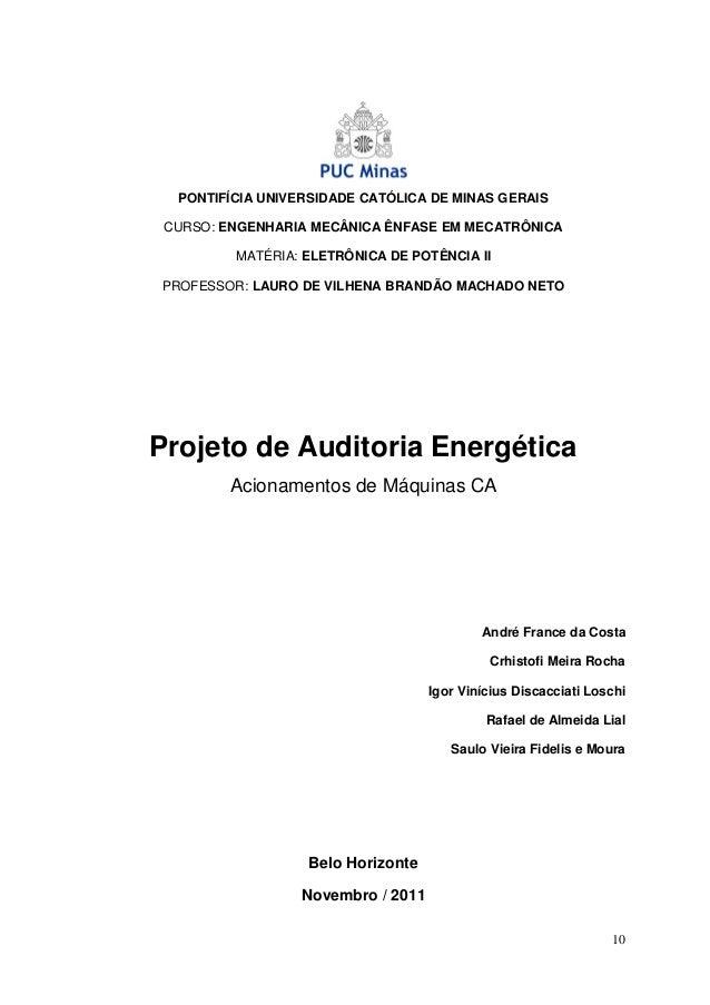 PONTIFÍCIA UNIVERSIDADE CATÓLICA DE MINAS GERAIS CURSO: ENGENHARIA MECÂNICA ÊNFASE EM MECATRÔNICA MATÉRIA: ELETRÔNICA DE P...