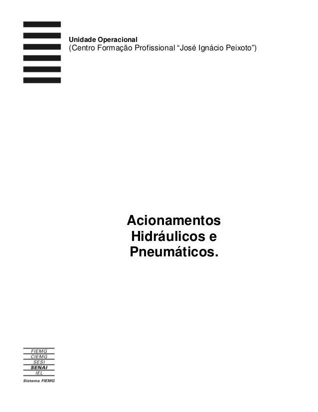 """Unidade Operacional  (Centro Formação Profissional """"José Ignácio Peixoto"""")  Acionamentos Hidráulicos e Pneumáticos."""