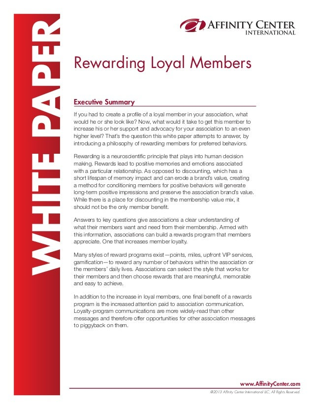 www.AffinityCenter.com @2013 Affinity Center International LLC, All Rights Reserved. WHITEPAPERRewarding Loyal Members Exe...