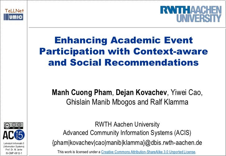 TeLLNet                            Enhancing Academic Event                         Participation with Context-aware      ...