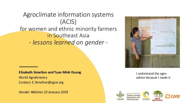 Agroclimate information systems (ACIS) for women and ethnic minority farmers in Southeast Asia - lessons learned on gender...
