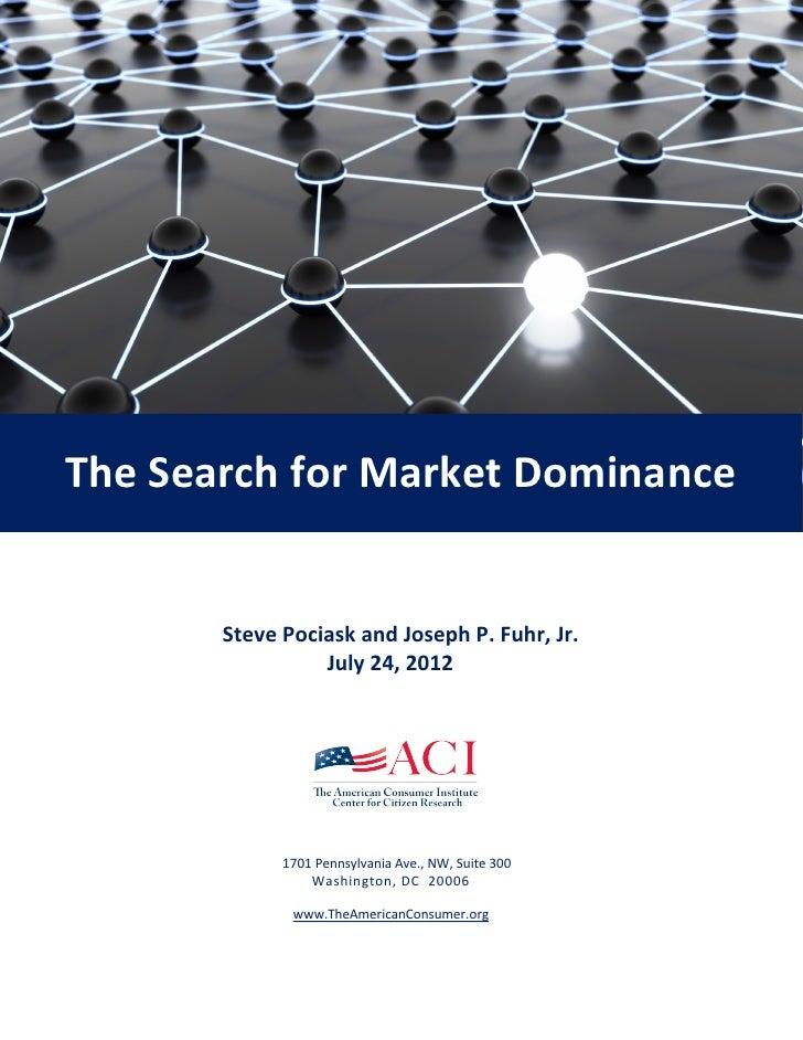 The Search for Market Dominance       Steve Pociask and Joseph P. Fuhr, Jr.                 July 24, 2012             1701...