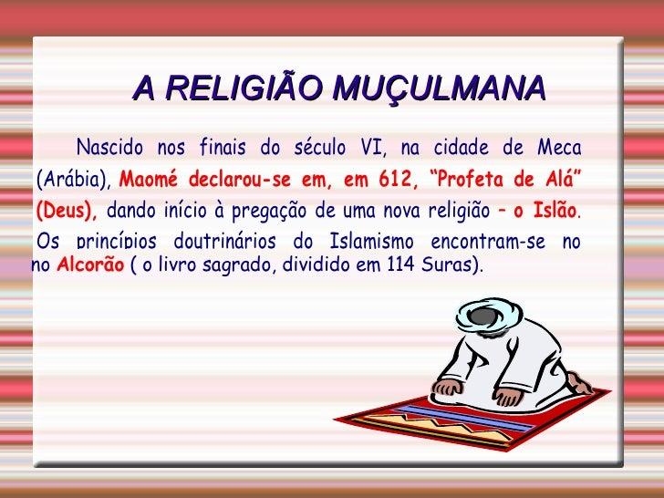 A RELIGIÃO MUÇULMANA