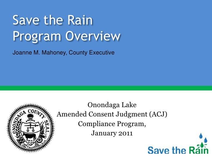 Save the RainProgram OverviewJoanne M. Mahoney, County Executive                      Onondaga Lake               Amended ...