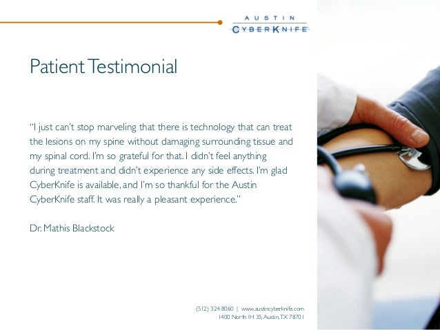 """Patient Testimonial """"I just can't stop marveling that there is technology that can treat the lesions on my spine without d..."""