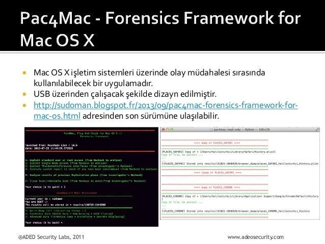 ¡ ¡ ¡      Mac  OS  X  işletim  sistemleri  üzerinde  olay  müdahalesi  sırasında   kullanılabil...