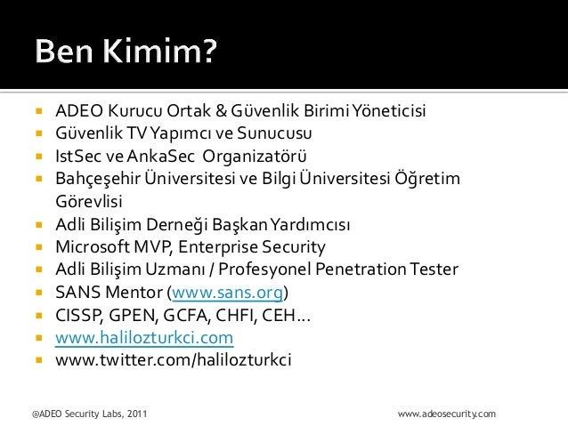 ¡ ¡ ¡ ¡ ¡ ¡ ¡ ¡ ¡ ¡ ¡  ADEO  Kurucu  Ortak  &  Güvenlik  Birimi  Yöneticisi   Güvenlik...
