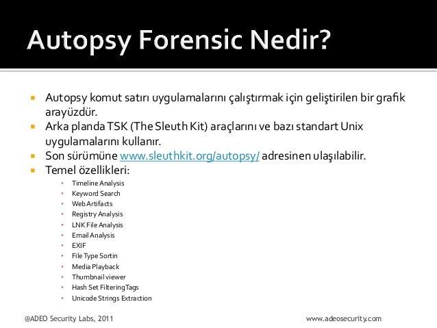 ¡ ¡ ¡ ¡  Autopsy  komut  satırı  uygulamalarını  çalıştırmak  için  geliştirilen  bir  grafik   a...