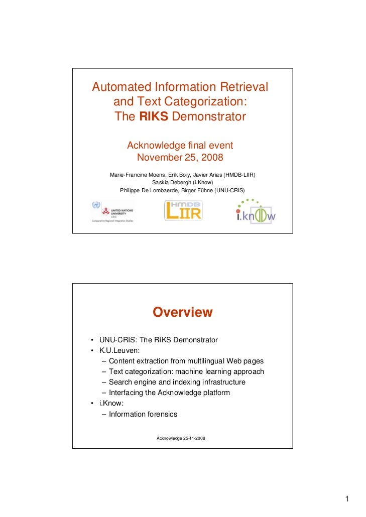 Automated Information Retrieval    and Text Categorization:     The RIKS Demonstrator             Acknowledge final event ...