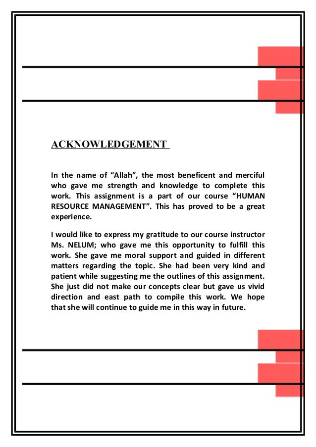 """ACKNOWLEDGEMENT REPORT  In the name of """"Allah"""", the most beneficent and merciful who gave me strength and knowledge to com..."""