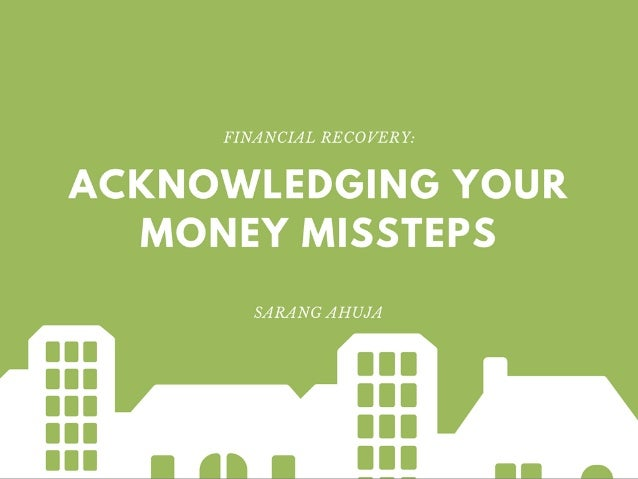 Acknowledging Your Money Missteps