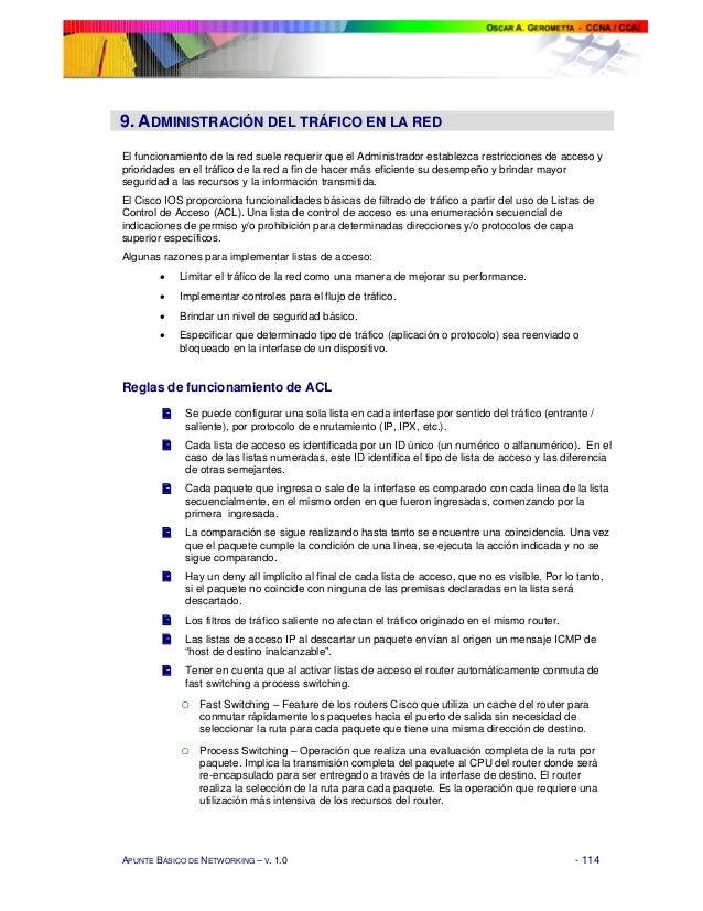 9. ADMINISTRACIÓN DEL TRÁFICO EN LA REDEl funcionamiento de la red suele requerir que el Administrador establezca restricc...