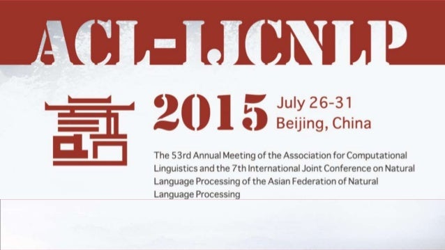 ACL-IJCNLP 2015 Beijing, China