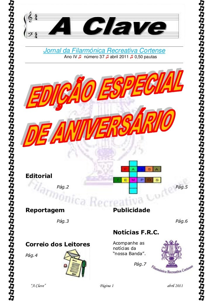          Jornal da Filarmónica Recreativa Cortense                 Ano IV ♫ número 37 ♫ abril 2011 ♫ 0,50 pautasEditoria...