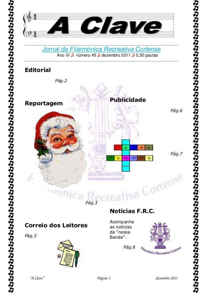          Jornal da Filarmónica Recreativa Cortense              Ano IV ♫ número 45 ♫ dezembro 2011 ♫ 0,50 pautasEditoria...