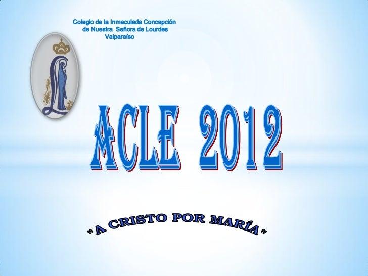 Colegio de la Inmaculada Concepción   de Nuestra Señora de Lourdes            Valparaíso