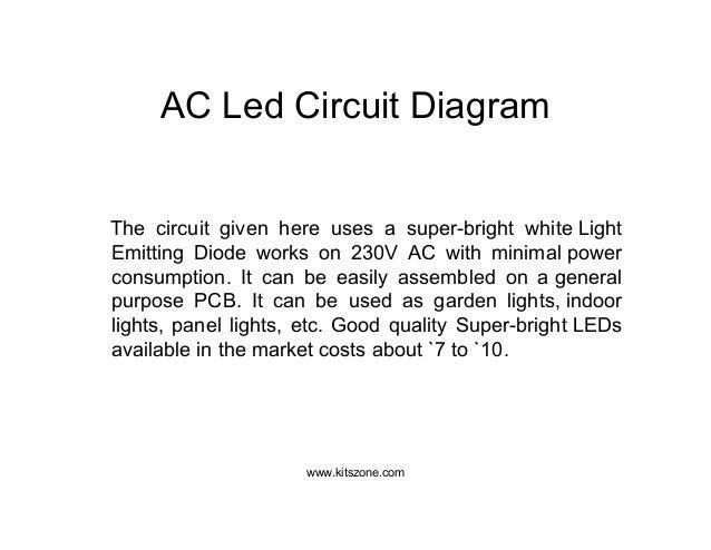 ac led circuit diagram led lighting circuits 220v ac 230v ac rh slideshare net 230V Hydraulic Wiring-Diagram 220 3 Wire Wiring Diagram