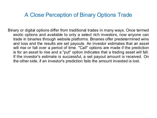 Binary options closed