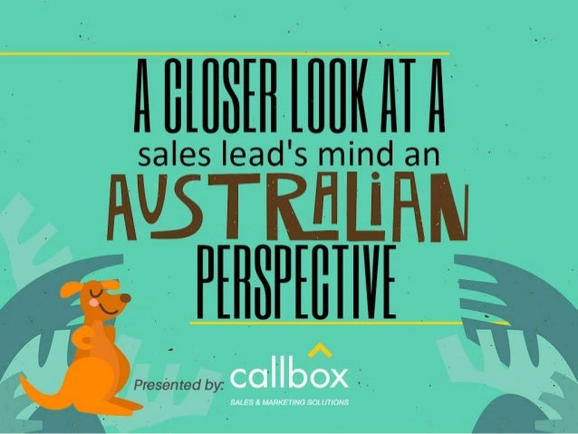 A Closer Look at a Sales Lead's Mind an Australian Perspective