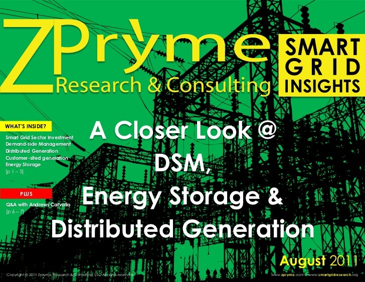 Smart Grid Insights: A Closer Look at DSM, Energy Storage     & Distributed GenerationWHAT'S INSIDE?                      ...