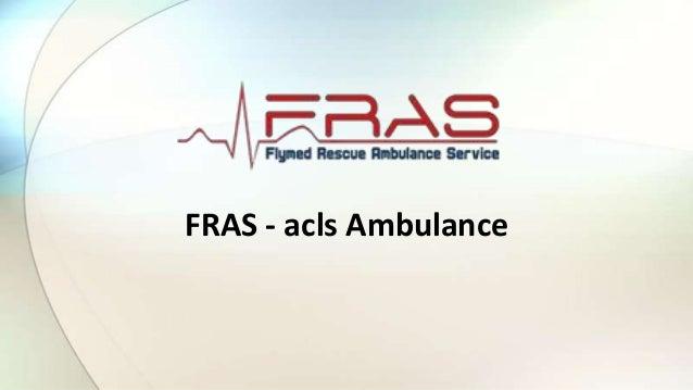FRAS - acls Ambulance
