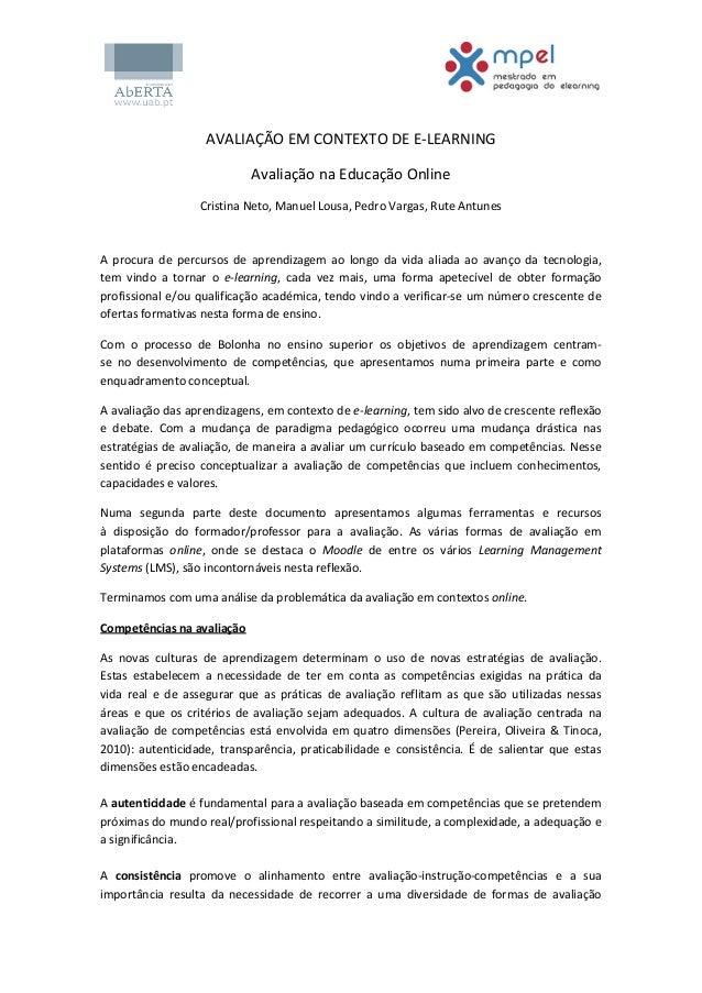 AVALIAÇÃO EM CONTEXTO DE E-LEARNINGAvaliação na Educação OnlineCristina Neto, Manuel Lousa, Pedro Vargas, Rute AntunesA pr...