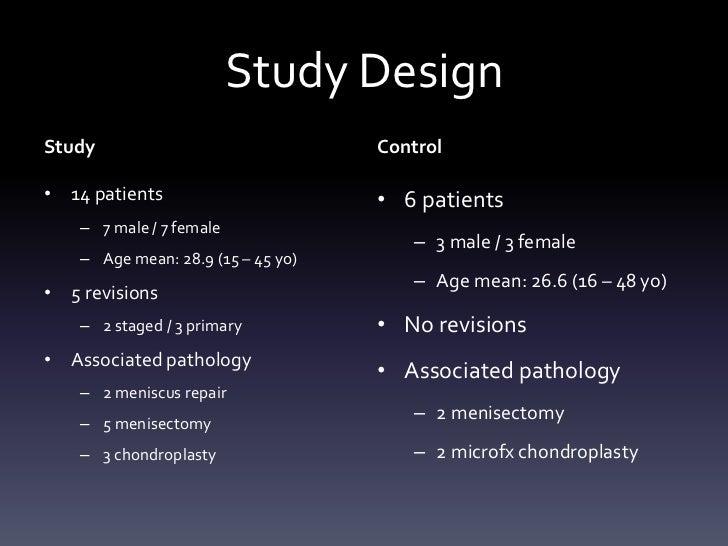 Study DesignStudy                               Control• 14 patients                       • 6 patients    – 7 male / 7 fe...