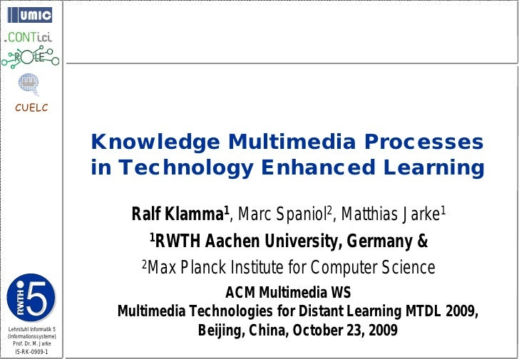 CUELC                            Knowledge Multimedia Processes                          in Technology Enhanced Learning  ...