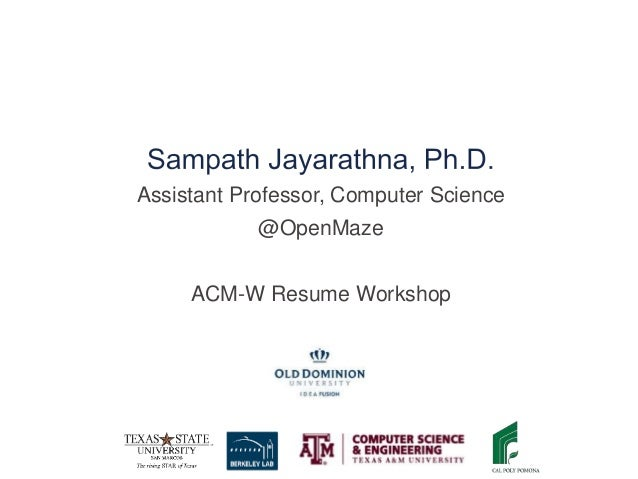 Assistant Professor, Computer Science @OpenMaze ACM-W Resume Workshop