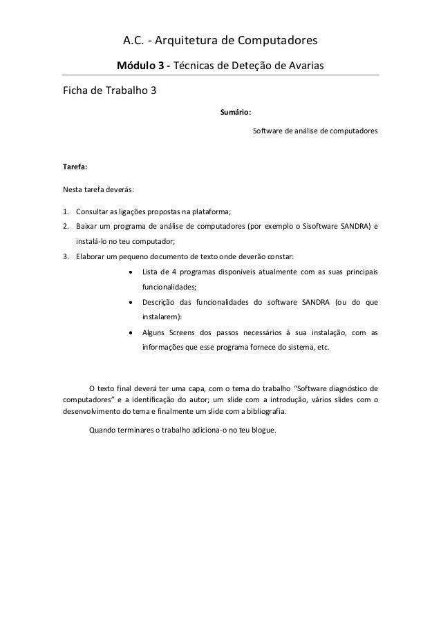 A.C. - Arquitetura de Computadores                 Módulo 3 - Técnicas de Deteção de AvariasFicha de Trabalho 3           ...
