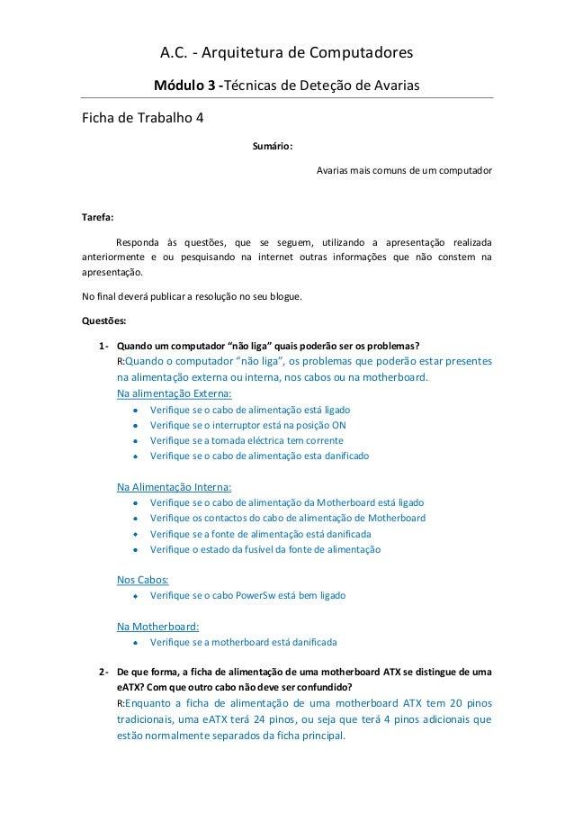 A.C. - Arquitetura de Computadores                 Módulo 3 -Técnicas de Deteção de AvariasFicha de Trabalho 4            ...
