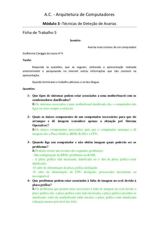A.C. - Arquitetura de Computadores                  Módulo 3 -Técnicas de Deteção de AvariasFicha de Trabalho 5           ...
