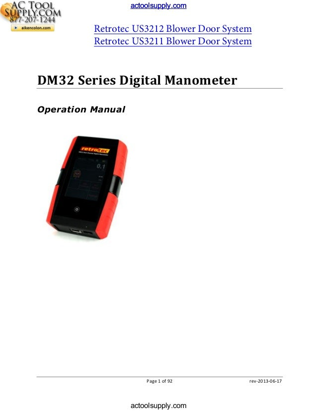 actoolsupply.com  Retrotec US3212 Blower Door System Retrotec US3211 Blower Door System  DM32 Series Digital Manometer Ope...