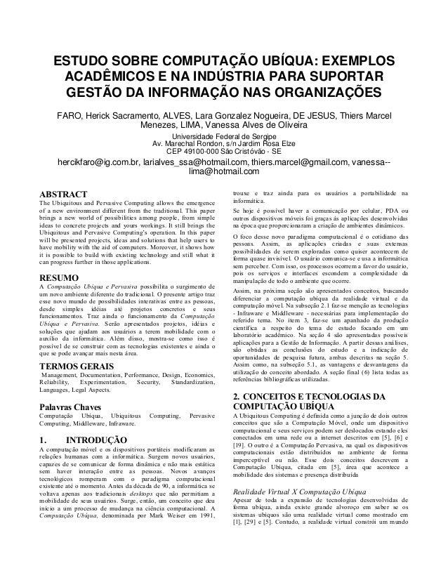 ESTUDO SOBRE COMPUTAÇÃO UBÍQUA: EXEMPLOS ACADÊMICOS E NA INDÚSTRIA PARA SUPORTAR GESTÃO DA INFORMAÇÃO NAS ORGANIZAÇÕES FAR...