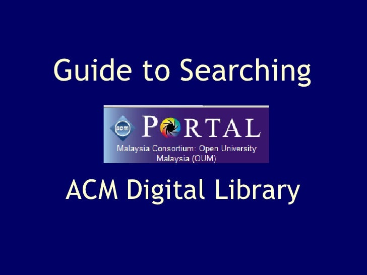 ACM Digital Library Guide to Searching