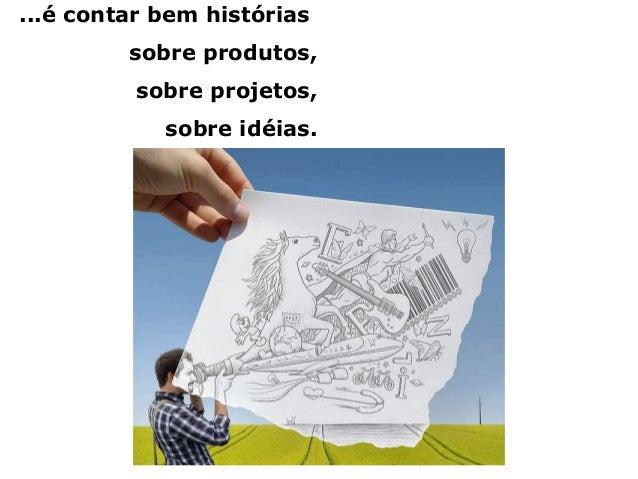 Know-how + Experiência + Criatividade + Comprometimento E metodologia!