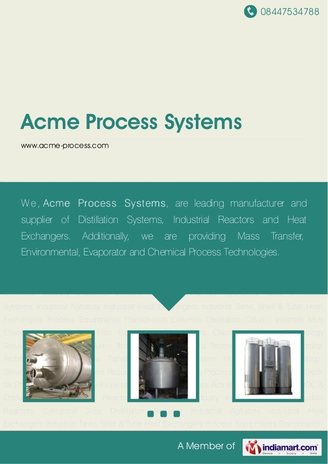 08447534788A Member ofAcme Process Systemswww.acme-process.comIndustrial Vessels Industrial Reactors Cylindrical Silos Dis...