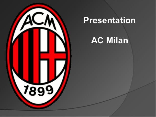 Presentation AC Milan