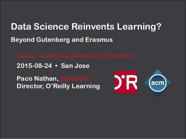 2015-08-24 • San Jose Paco Nathan, @pacoid