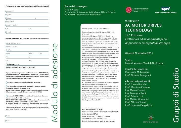 Partecipante (dati obbligatori per tutti i partecipanti)                                   Sede del convegno              ...