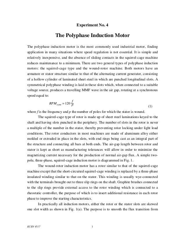 Experiment No. 4                    The Polyphase Induction MotorThe polyphase induction motor is the most commonly used i...