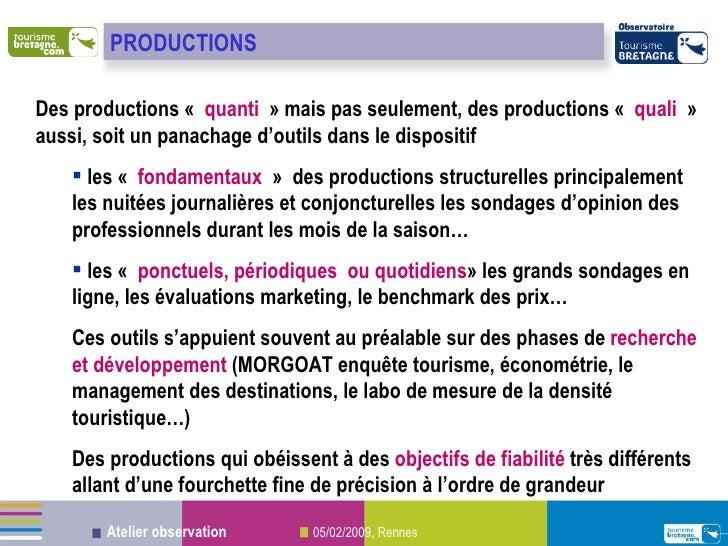<ul><li>Des productions « quanti » mais pas seulement, des productions « quali » aussi, soit un panachage d'outils dan...