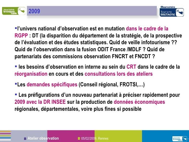 <ul><ul><li>l'univers national d'observation est en mutation  dans le cadre de la RGPP  : DT (la disparition du départemen...