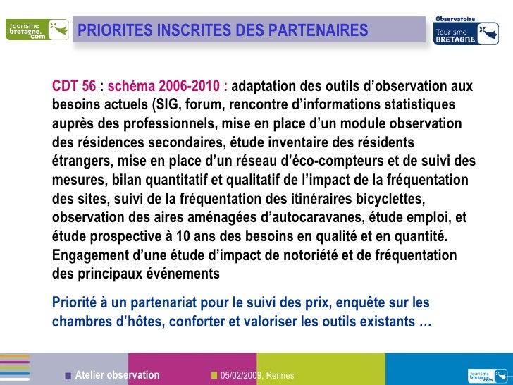 CDT 56  :  schéma 2006-2010 :  adaptation des outils d'observation aux besoins actuels (SIG, forum, rencontre d'informatio...