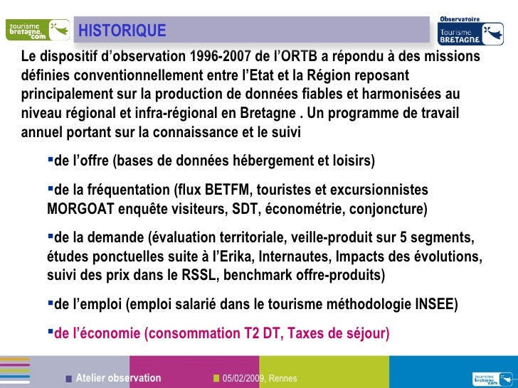 <ul><li>Le dispositif d'observation 1996-2007 de l'ORTB a répondu à des missions définies conventionnellement entre l'Etat...