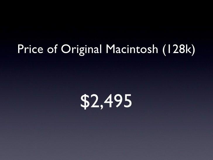 Price of Original Macintosh (128k) $2,495