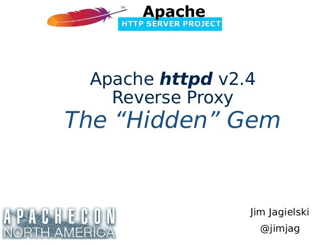 Apache HTTPD 2 4 Reverse Proxy: The Hidden Gem