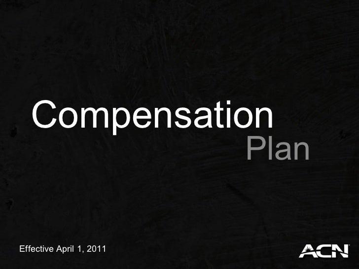 Compensation                          PlanEffective April 1, 2011