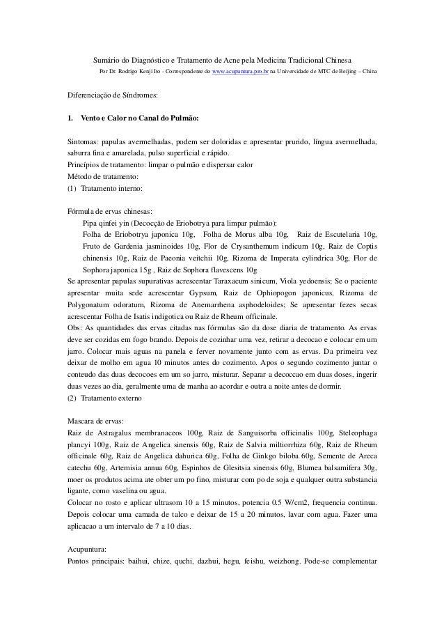 Sumário do Diagnóstico e Tratamento de Acne pela Medicina Tradicional Chinesa         Por Dr. Rodrigo Kenji Ito - Correspo...