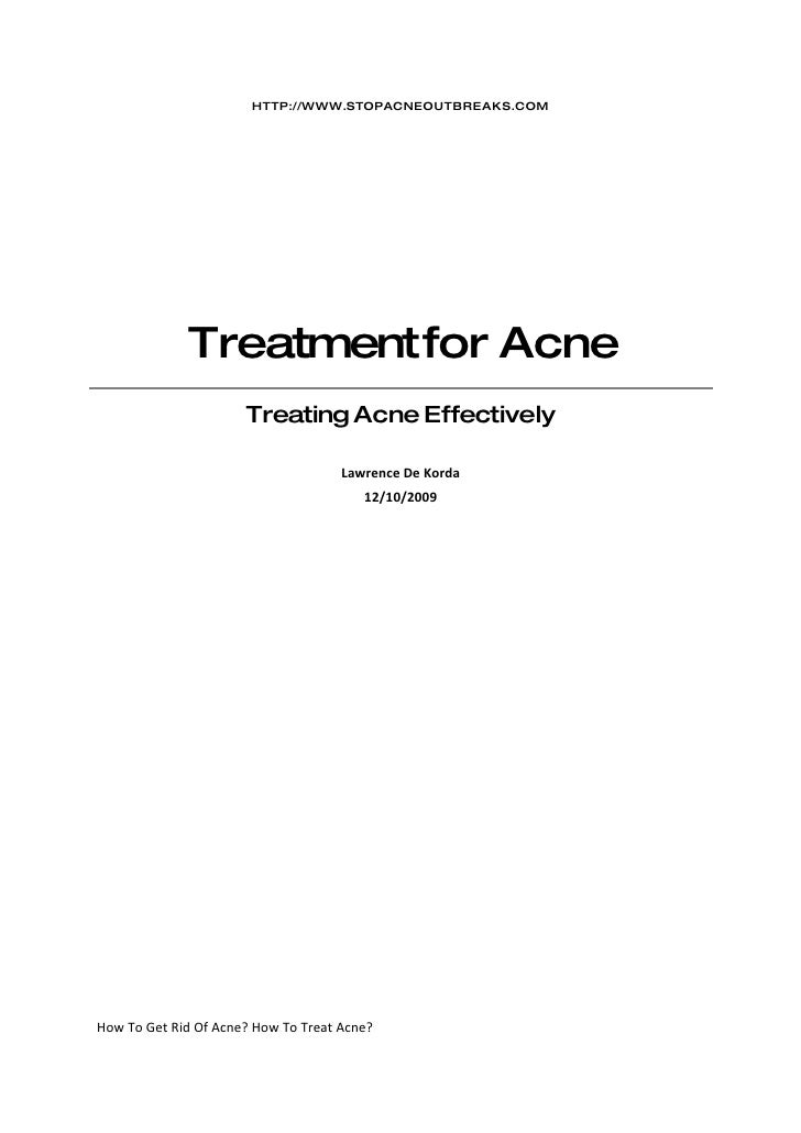 HTTP://WWW.STOPACNEOUTBREAKS.COM                  Treatment for Acne                       Treating Acne Effectively      ...